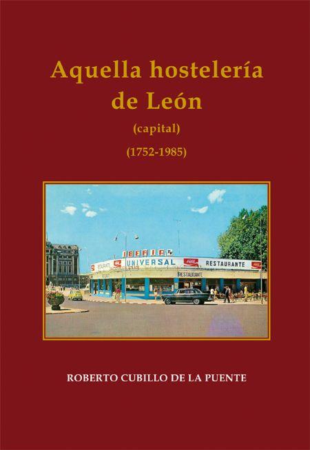 Aquella hostelería de León